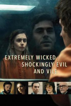 Extremely Wicked, Shockingly Evil, and Vile (2019) บรรยายไทย