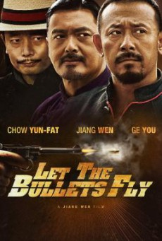 Let the Bullets Fly (Rang zi dan fei) คนท้าใหญ่ (2010)