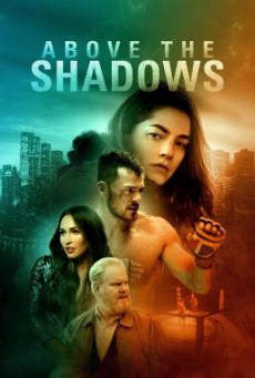 Above the Shadows (2019) HDTV