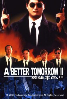 A Better Tomorrow II (Ying hung boon sik II) โหด เลว ดี 2 (1987)
