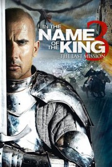 In the Name of the King- The Last Mission ศึกนักรบกองพันปีศาจ 3 (2014)